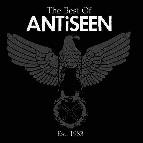 Play & Download The Best Of by Anti-Seen | Napster