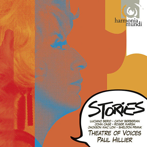 Play & Download Stories - Berio and Friends by Theatre Of Voices | Napster