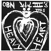 Mark On You / Heavy Heart by OBN IIIs