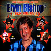 Play & Download Raisin' Hell Revue by Elvin Bishop | Napster
