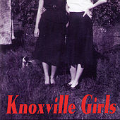 Play & Download Knoxville Girls by Knoxville Girls | Napster