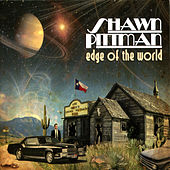 Edge of the World by Shawn Pittman