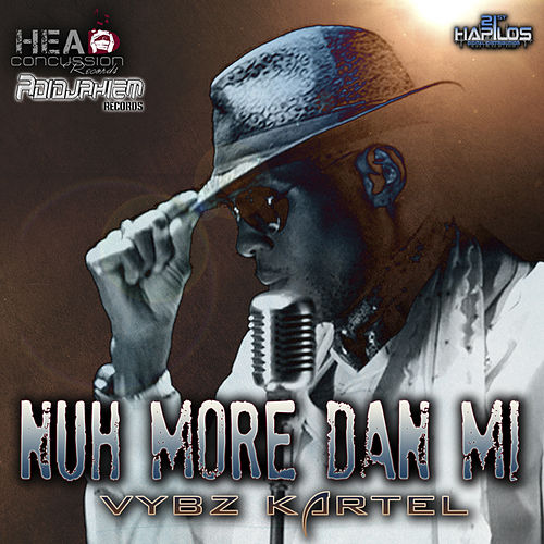 Nuh More Dan Mi by VYBZ Kartel