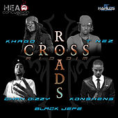 Play & Download Cross Roads Riddim by Various Artists | Napster