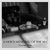 Play & Download Jukebox Memories Of The 50's - Volume 1 by Various Artists | Napster