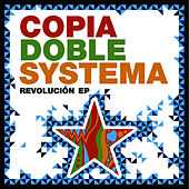 Play & Download Revolución EP by Copia Doble Systema | Napster