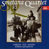 Play & Download Jaroch, Suk & Novák: String Quartets by Smetana Quartet | Napster