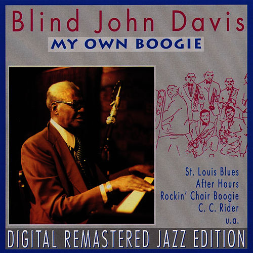 Play & Download My Own Boogie by Blind John Davis | Napster