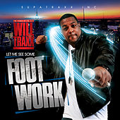 Play & Download Footwork (Best Host Version) by Will Traxx | Napster