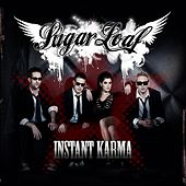 Play & Download Instant Karma by Sugarloaf | Napster
