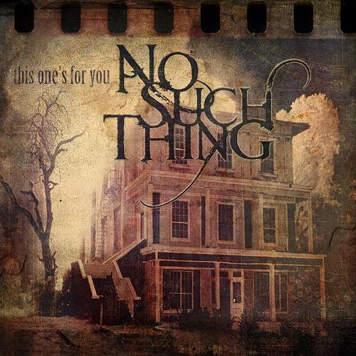 This One's For You by No Such Thing