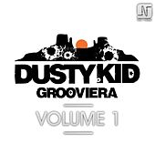Play & Download Grooviera Volume One by Dusty Kid | Napster