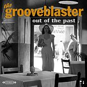 Out of the Past by The Grooveblaster