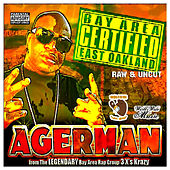 Play & Download Raw & Uncut by Agerman (of 3xkrazy) | Napster