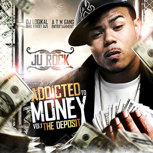 Play & Download 'The Deposit' Addicted To Money - Vol. 1 by Various Artists | Napster