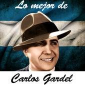 Play & Download Lo Mejor De Carlos Gardel by Carlos Gardel | Napster