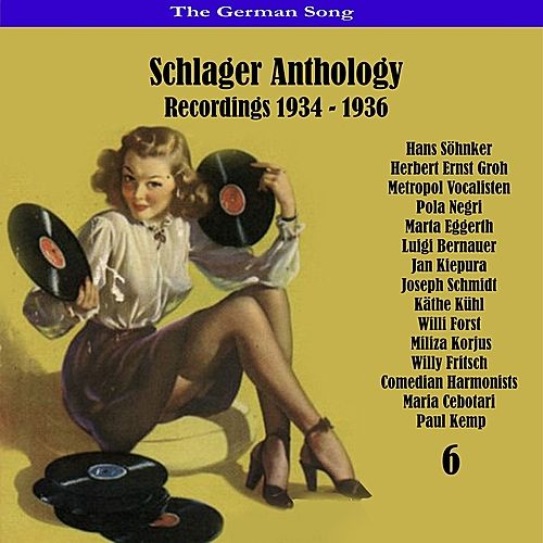 Play & Download The German Song / Schlager Anthology, Vol. 6 - Recordings 1934 - 1936 by Various Artists | Napster