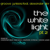 Play & Download The White Light PT. 2 (feat. Alexander Sky) by Groove Junkies | Napster