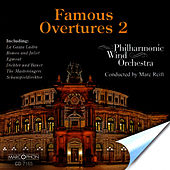 Play & Download Famous Overtures 2 by Philharmonic Wind Orchestra | Napster