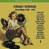 The German Song / Schlager Anthology, Vol. 4 - Recordings 1930 - 1933 by Various Artists
