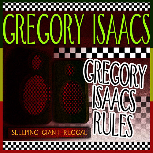 Play & Download Gregory Isaacs Rules by Gregory Isaacs | Napster
