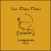 Play & Download Arrangements Volume I by Van Dyke Parks | Napster