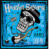 Play & Download Hard Dollar by Hadden Sayers Band | Napster