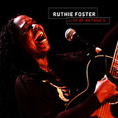 Play & Download Ruthie Foster Live at Antone's by Ruthie Foster | Napster