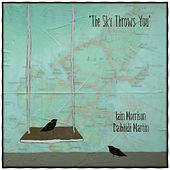 Play & Download The Sky Throws You by Iain Morrison | Napster
