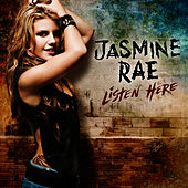 Play & Download Listen Here by Jasmine Rae | Napster