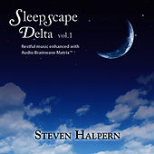 Play & Download SleepScape Delta by Steven Halpern | Napster