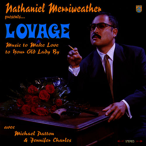 Lovage: Music to Make Love to Your Old Lady By by Lovage