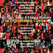 Play & Download Chicago Blues: A Living History-The (R)evolution Continues by Various Artists | Napster
