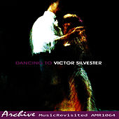 Dancing To Victor Silvester, No. 4 by Victor Silvester