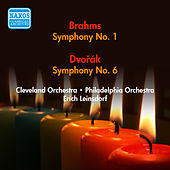 Play & Download Dvorak, A.: Symphony No. 6 / Brahms, J.: Symphony No. 1 (Leinsdorf) (1946, 1950) by Erich Leinsdorf | Napster