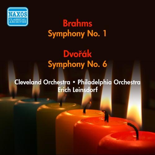 Play & Download Dvorak, A.: Symphony No. 6 / Brahms, J.: Symphony No. 1 (Leinsdorf) (1946, 1950) by Erich Leinsdorf | Napster