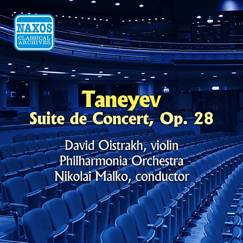 Play & Download Taneyev: Suite De Concert (Oistrakh) (1955) by David Oistrakh | Napster