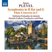 Pleyel: Flute Concerto - Symphonies in B flat major and in G major by Patrick Gallois