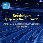 Play & Download Beethoven: Symphony No. 3 (Kleiber) (1950) by Erich Kleiber | Napster