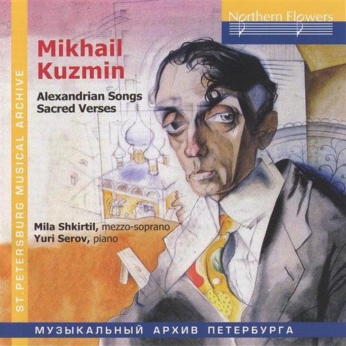 Kuzmin: Alexandrian Songs - Sacred Verses by Yuri Serov