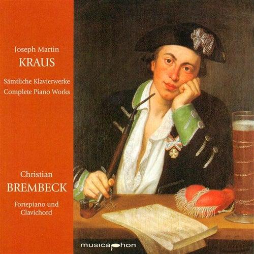 Kraus: Sämtlicht Klavierwerke by Christian Brembeck