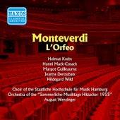 Play & Download Monteverdi: Orfeo (L') (Krebs, Mack-Cosack) (1955) by Fritz Wunderlich | Napster