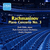 Play & Download Rachmaninov: Piano Concerto No. 3 (Gilels) (1955) by Emil Gilels | Napster