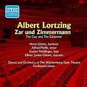 Play & Download Lortzing: Zar Und Zimmermann (Gunter, Pfeifle) (1952) by Walther Ludwig | Napster