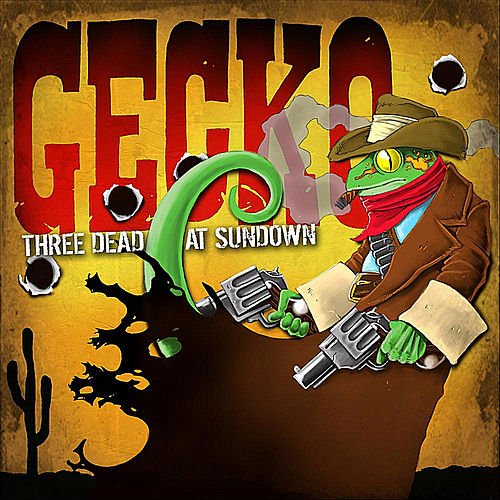 Three Dead At Sundown by Gecko