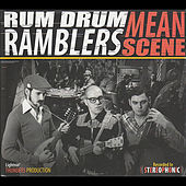 Play & Download Mean Scene by Rum Drum Ramblers | Napster