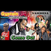 Play & Download Come Out (feat. Laden & Chi Ching Ching) by Gyptian | Napster
