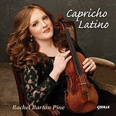 Play & Download Capricho Latino by Rachel Barton Pine | Napster