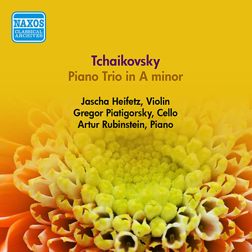 Play & Download Tchaikovsky, P.I.: Piano Trio in A Minor (Heifetz, Piatigorsky, Rubinstein) (1950) by Jascha Heifetz | Napster