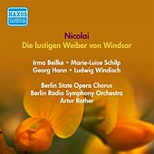 Play & Download Nicolai, O.: Lustigen Weiber Von Windsor (Die) (Strienz, Hann, Rother) (1943) by Walther Ludwig | Napster
